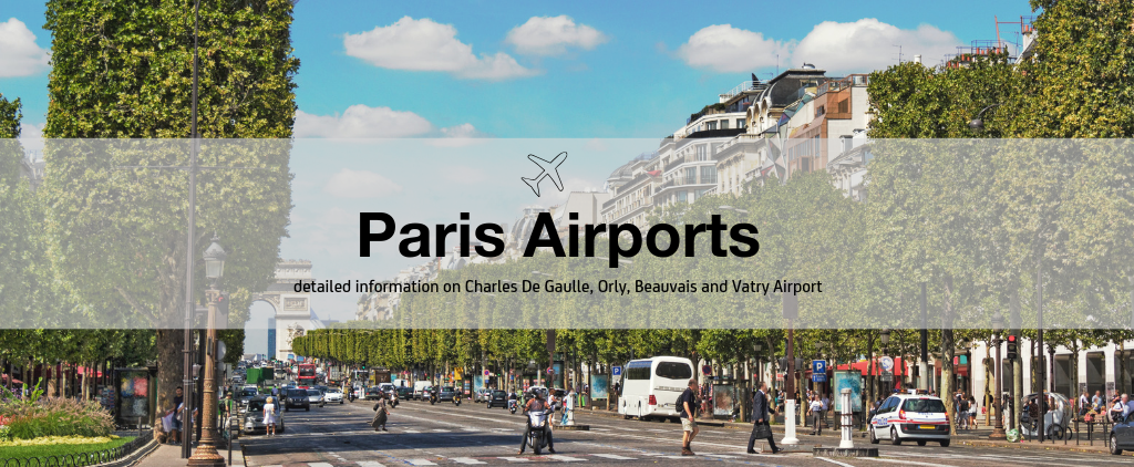 Paris Airports Guide To Finding The Best Airport In Paris